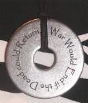 Anti War Quotation Pendant